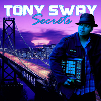 Secrets by Tony Sway