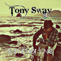 Tony Sway - Summer Love (Available On iTunes)